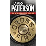 Cross Fire (Alex Cross Book 17) ~ James Patterson