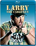Image de Larry the Cable Guy: Git-R-Done [Blu-ray]