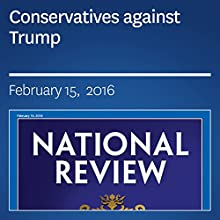 Conservatives against Trump Periodical by Glenn Beck Narrated by Mark Ashby