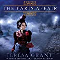 The Paris Affair: Malcom & Suzanne Rannoch, Book 3 (       UNABRIDGED) by Teresa Grant Narrated by Derek Perkins