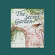 The Secret Garden (       UNABRIDGED) by Frances Hodgson Burnett Narrated by Wanda McCaddon