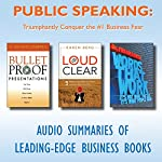 Public Speaking: Triumphantly Conquer the #1 Business Fear | G. Michael Campbell,Karen Berg,Frank Luntz