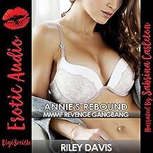 Annie's Rebound: MMMF Revenge Gangbang | Livre audio Auteur(s) : Riley Davis Narrateur(s) : Sabrina Carleton