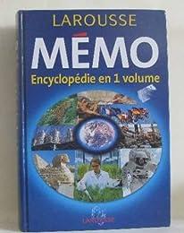 Mémo Larousse. Encyclopédie en 1 volume