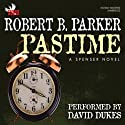 Pastime Audiobook by Robert B. Parker Narrated by David Dukes