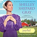 Joyful: Return to Sugarcreek, Book 3 Audiobook by Shelley Shepard Gray Narrated by Bernadette Dunne