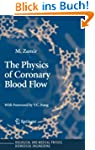 The Physics of Coronary Blood Flow (B...