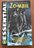 img - for Essential Tales of the Zombie, Vol. 1 (v. 1) book / textbook / text book