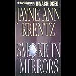 Smoke in Mirrors | Jayne Ann Krentz