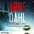 Sechs mal zwei (Berger und Blom 2) Hörbuch von Arne Dahl Gesprochen von: Peter Lontzek