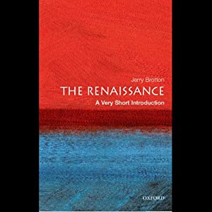 The Renaissance: A Very Short Introduction | [Jerry Brotton]