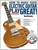 img - for How to Make Your Electric Guitar Play Great - Second Edition book / textbook / text book