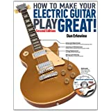 How to Make Your Electric Guitar Play Greatby Dan Erlwine