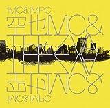 空也MC & TEEZVA / 1MC & 1MPC