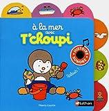 echange, troc Thierry Courtin - A la mer avec T'choupi