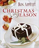 img - for Bon Appetit: The Christmas Season -- First 1st Edition w/ Dust Jacket book / textbook / text book