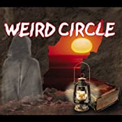 The Weird Circle: The House and the Brain (Dramatized) | [Edward Bulwer-Lytton]