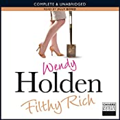 Filthy Rich | [Wendy Holden]