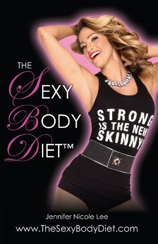 the-jennifer-nicole-lee-sexy-body-diet-jnls-secrets-to-living-a-fun-fit-fierce-lifestyle-english-edi