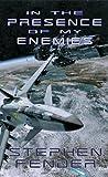 In The Presence Of My Enemies - Kestrel Saga, Volume 4 (Beta Sector)