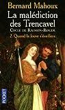 echange, troc Bernard Mahoux - La malédiction des Trencavel : cycle de Raimon-Roger, Tome 2 : Quand la louve s'éveillera