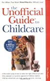 The Unofficial Guide to Childcare (0028624572) by Douglas, Ann