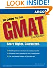 30 Days to GMAT CAT, 2nd ed (Arco 30 Days to the GMAT CAT)