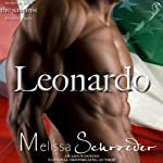 The Santinis: Leonardo, Book 1 (       UNABRIDGED) by Melissa Schroeder Narrated by David Doersch