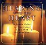 Hearing with the Heart: A Gentle Guid...