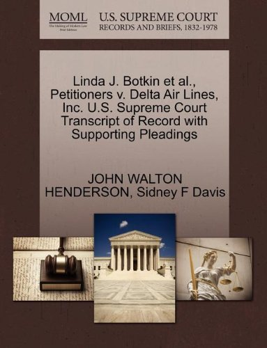 linda-j-botkin-et-al-petitioners-v-delta-air-lines-inc-us-supreme-court-transcript-of-record-with-su