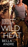 Wild Heat (Hot Shots: Men of Fire)