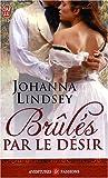 echange, troc Johanna Lindsey - Brûlés par le désir