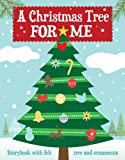 img - for A Christmas Tree for Me: A New Holiday Tradition for your Family book / textbook / text book