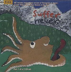 SUFFER NEVER CD UK PARLOPHONE 1995