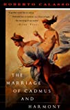 Image of The Marriage of Cadmus and Harmony (Vintage International)
