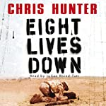 Eight Lives Down | Chris Hunter
