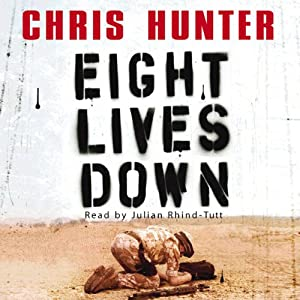 Eight Lives Down | [Chris Hunter]