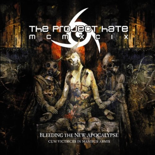 Bleeding the New Apocalypse by The Project Hate MCMXCIX
