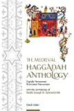The Medieval Haggadah Anthology with the commentary of Rabbi Joseph B. Soloveitchik