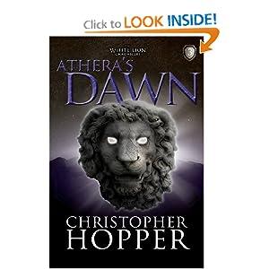 Athera's Dawn: The White Lion Chronciles, Book 3 The White Lion Chronicles