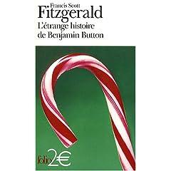L'étrange histoire de Benjamin Button - Francis Scott Fitzgerald