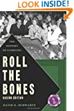 Roll The Bones: The History of Gambling (Casino Edition)
