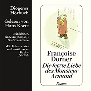 Die letzte Liebe des Monsieur Armand Hörbuch
