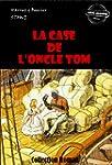 La Case de l'Oncle Tom: �dition int�g...