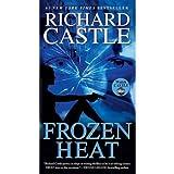 Frozen Heat (Nikki Heat) ~ Richard Castle