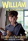 William the Conqueror - TV tie-in edition (Just William Book 6)