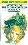 Nancy Drew 18: Mystery of the Moss-Co...