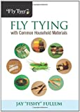 img - for Fly Tying with Common Household Materials (Fly Tyer) book / textbook / text book