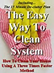 The Easy Way To Clean System: How to...
