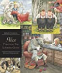 Alice Through the Looking-Glass: Walk...